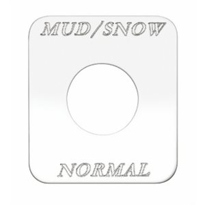 """SWITCH PLATE- """"MUD / SNOW NORMAL"""""""