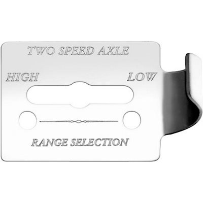 "FREIGHTLINER SWITCH GUARD PLATE, -""TWO SPEED AXLE, HIGH / LOW"", FLD CLASSIC, ENGRAVED"