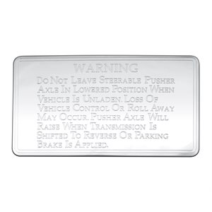 KENWORTH STATEMENT PLATE - WARNING, STEER ABLE PUSHER AXLE