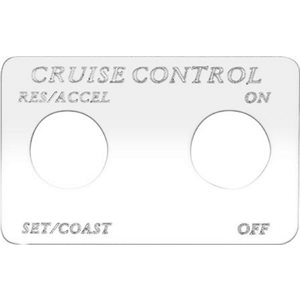 """SWITCH PLATE- """"CRUISE CONTROL RES / ACCEL SET / COAST"""" ENGRAVED"""